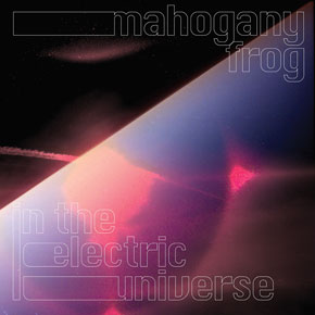 Mahogany Frog In The Electric Universe.