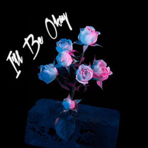 I'll Be Okay (Single)