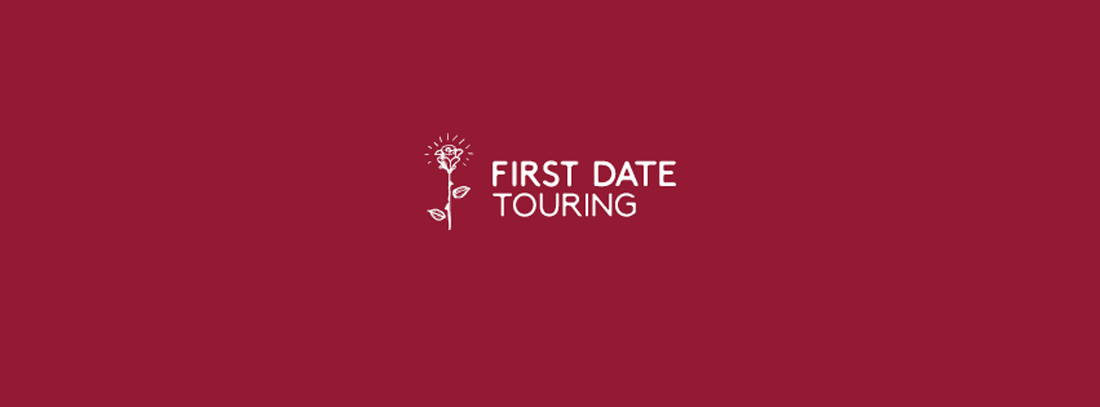 First Date Touring