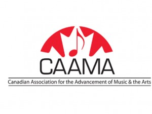 Canadian Association for the Advancement of Music & the Arts (CAAMA)